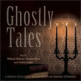 Ghostly Tales: A Collection of Spine-Tingling Short Stories