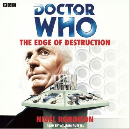 Doctor Who: The Edge of Destruction: A Classic Doctor Who Novel
