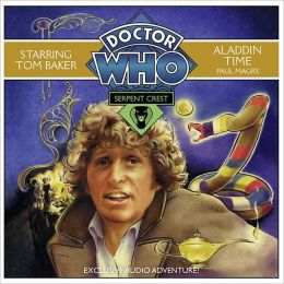Doctor Who: Serpent Crest #3/Aladdin Time: An Exclusive Audio Adventure Starring Tom Baker