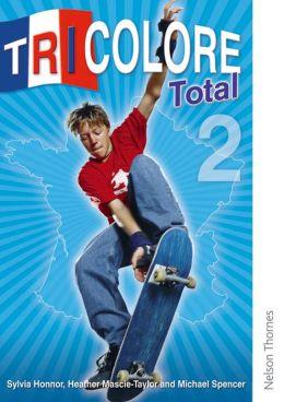 Tricolore Total 2: Student Book