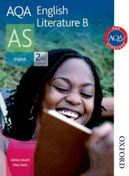 Aqa English Literature B As. Adrian Beard, Alan Kent