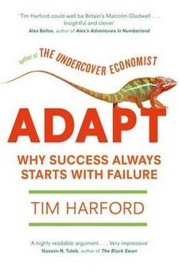 Adapt: Why Success Always Starts with Failure
