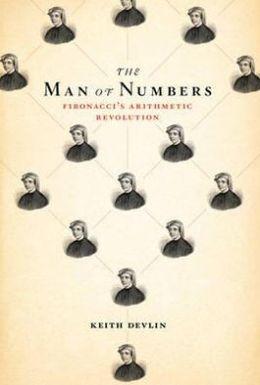 Man of Numbers: Fibonacci's Arithmetic Revolution