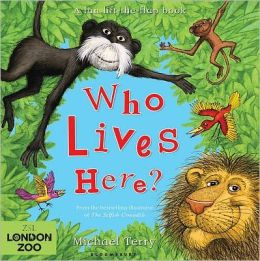Who Lives Here?: ZSL London Zoo edition