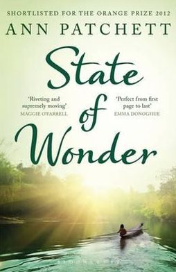 State of Wonder. Ann Patchett
