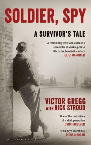 Soldier, Spy: A Survivor's Tale