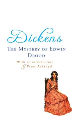 The Mystery of Edwin Drood: with an introduction by Peter Ackroyd