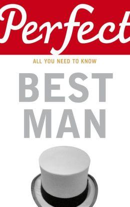 Perfect Best Man