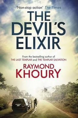 The Devil's Elixir (Sean Reilly and Tess Chaykin Series #3)