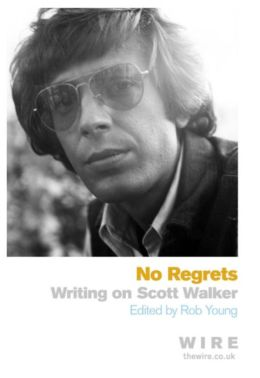 No Regrets: Writing on Scott Walker