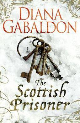 The Scottish Prisoner (Lord John Grey Series)