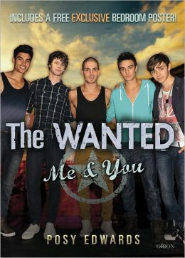 The Wanted: Me & You: The Unofficial Guide