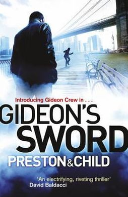 Gideon's Sword. Douglas Preston & Lincoln Child
