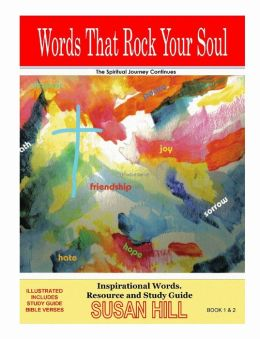 Words That Rock Your Soul . the Spiritual Journey Continues!