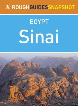Sinai Rough Guides Snapshot Egypt (includes Sharm el-Sheikh, Na'ama Bay, Ras Mohammed, Dahab, Mount Sinai and St Catherine's Monastery)