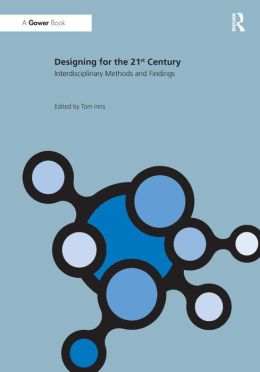 Designing for the 21st Century: Volume 2