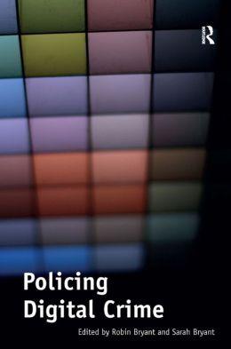 Policing Digital Crime
