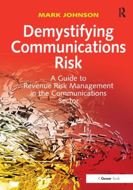 Demystifying Communications Risk