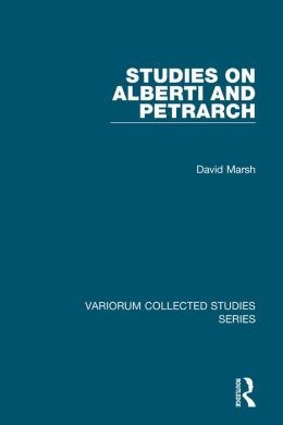 Studies on Alberti and Petrarch
