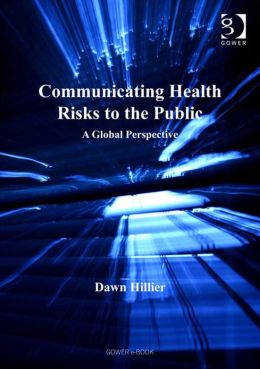 Communicating Health Risks to the Public : A Global Perspective