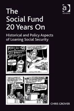 The Social Fund 20 Years On : Historical and Policy Aspects of Loaning Social Security