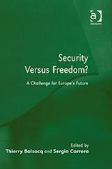 Security Versus Freedom? : A Challenge for Europe's Future