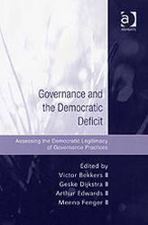 Governance and the Democratic Deficit : Assessing the Democratic Legitimacy of Governance Practices
