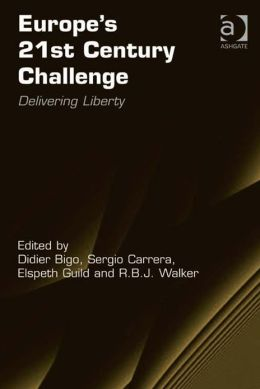 Europe's 21st Century Challenge : Delivering Liberty