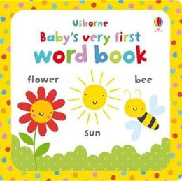 Usborne Baby's Very First Word Book. [Illustrated by Stella Baggott]