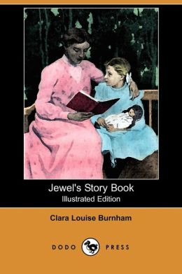 Jewel's Story Book (Illustrated Edition)