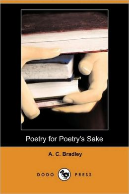 Poetry For Poetry's Sake