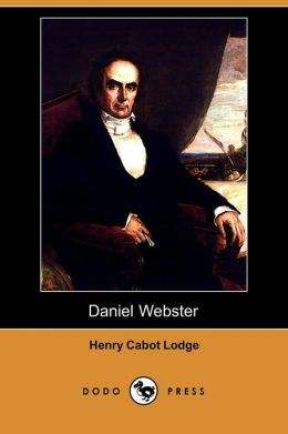 Daniel Webster (Dodo Press)