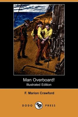 Man Overboard! (Illustrated Edition)