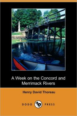 A Week On The Concord And Merrimack Rivers (Dodo Press)