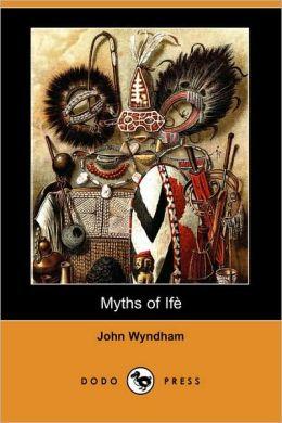 Myths of Ife (Dodo Press)