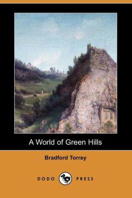 A World of Green Hills (Dodo Press)
