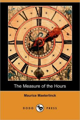The Measure of the Hours (Dodo Press)