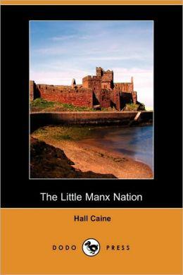 The Little Manx Nation (Dodo Press)