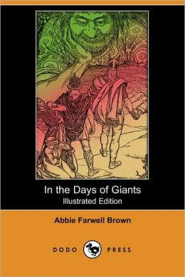 In The Days Of Giants (Illustrated Edition)