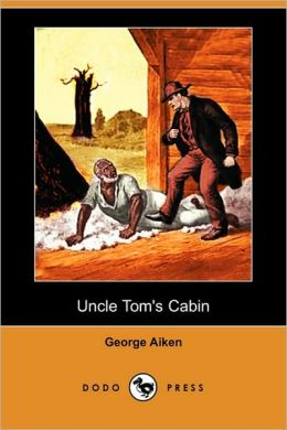 Uncle Tom's Cabin (Dodo Press)