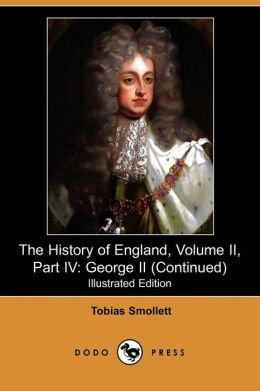 The History Of England, Volume Ii, Part Iv