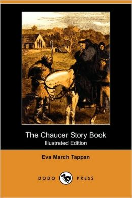The Chaucer Story Book (Illustrated Edition)