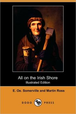 All On The Irish Shore (Illustrated Edition)