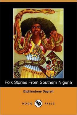 Folk Stories from Southern Nigeria (Dodo Press)