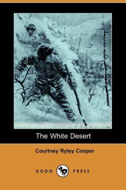 The White Desert (Dodo Press)