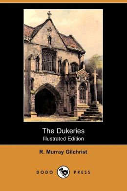 The Dukeries (Illustrated Edition)