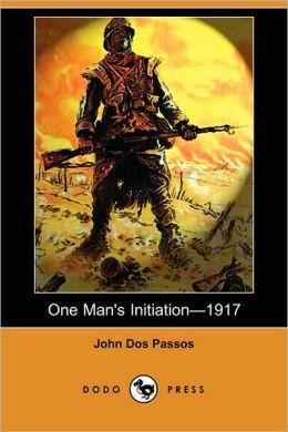 One Man's Initiationa??1917