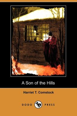 A Son of the Hills (Dodo Press)