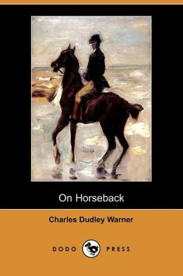 On Horseback (Dodo Press)
