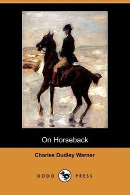 On Horseback (Dodo Press)
